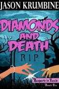 Diamonds and Death
