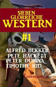 Sieben glorreiche Western # 1: Cassiopeiapress Spannung