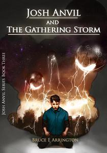 Josh Anvil and the Gathering Storm