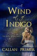 A Wind out of Indigo