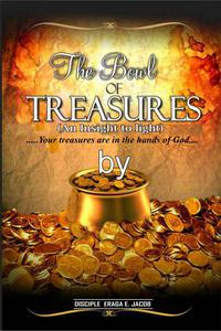 The Bowl Of Treasures( An Insight To Light)