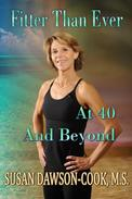 Fitter Than Ever at 40 and Beyond