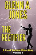 The Rectifier: Volume 3