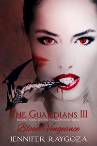 The Guardians III: Blood Vengeance