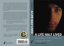 A Life Half Lived