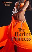 The Harlot Princess: an Exotic Erotica