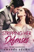Stripping Her Defenses