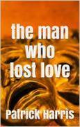 The Man Who Lost Love