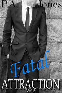 Fatal Attraction Vol. 5