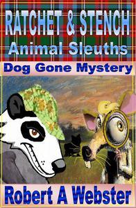 Ratchet & Stench - Animal Sleuths