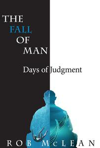 The Fall of Man: Days of Judgment
