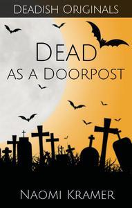 Dead as a Doorpost