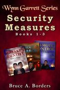 Security Measures: Wynn Garrett Series, Books 1-3
