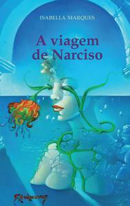 A viagem de Narciso