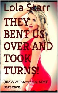 They Bent Us Over and Took Turns!