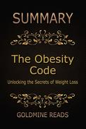 Summary: The Obesity Code: Unlocking the Secrets of Weight Loss