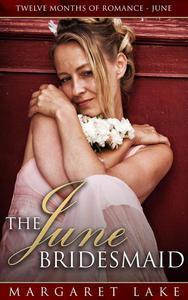 The June Bridesmaid