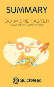 """Summary of """"Do More Faster"""" by David Cohen and Brad Feld"""