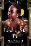 Drunk on Men: Volume Five