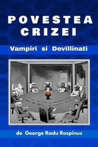 Povestea crizei