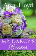 Mr. Darcy's Brides