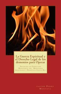 La Guerra Espiritual y el Derecho Legal de los demonios para Operar