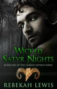 Wicked Satyr Nights