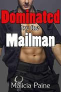 Dominated by the Mailman