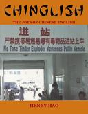 Chinglish: The Joys of Chinese English