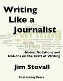 Writing Like a Journalist