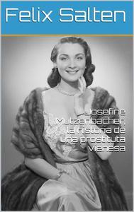 Josefine Mutzenbacher, la historia de una prostituta vienesa