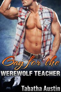 Gay For The Werewolf Teacher