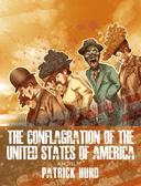 The Conflagration of the United States of America