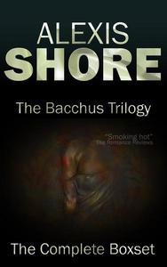 The Bacchus Trilogy