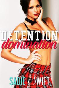 Detention Domination