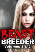 Beast Breeder - Volumes 1 & 2