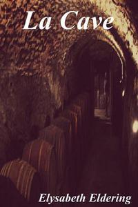 La Cave/The Cellar