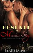 Beneath the Moonless Sky - A Fated Mates Paranormal Werewolf Romance
