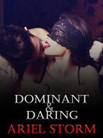 Dominant and Daring