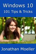 Windows 10: 101 Tips & Tricks