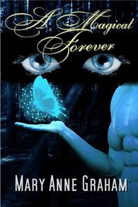 A Magical Forever