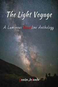 The Light Voyage - A Luminous Bloodline Anthology