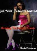 Just What The Doctor Ordered: Disciplining The Naughty Teacher