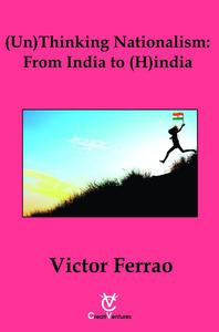 (Un) Thinking Nationalism: From India to (H)india