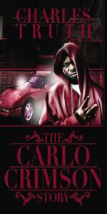 The Carlo Crimson Story