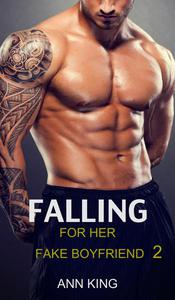 Falling for her Fake Boyfriend: 2