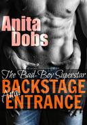 Backstage Entrance (The Bad-Boy Superstar)