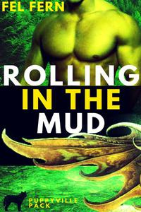 Rolling in the Mud