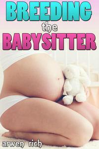 Breeding the Babysitter
