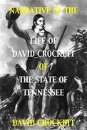 Narrative of the Life of David Crockett of the State of Tennessee